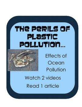 Perils of Plastic Pollution: 2 videos & nonfiction: effect