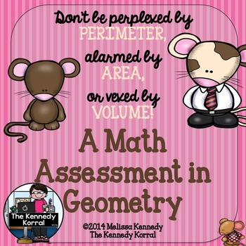Perimeter, Area, and Volume {Assessment, Geometry & Anchor