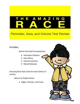 Perimeter Area and Volume Review: Amazing Race Theme