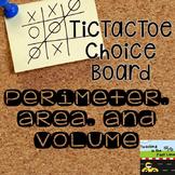 Perimeter, Area, and Volume TicTacToe Choice Board Extensi