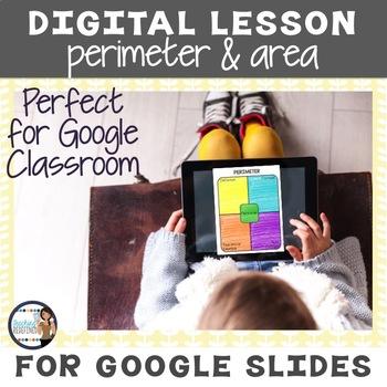 Perimeter and Area Google Interactive Lesson