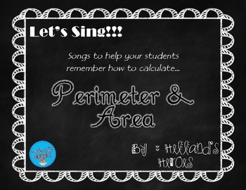 Perimeter and Area Songs