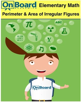 Perimeter and Area of Irregular Figures-Interactive Lesson