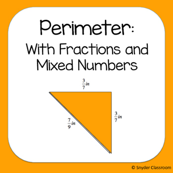Perimeter with Fractions and Mixed Numbers