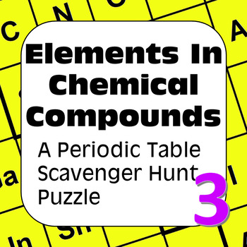 Periodic Table of the Elements Scavenger Hunt: Elements in
