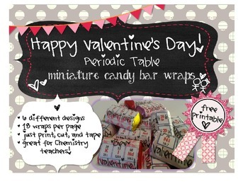 Periodic Table Valentine's Day Candy Wraps
