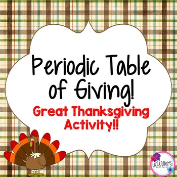 Periodic Table of Giving! Great Thanksgiving Activity!!