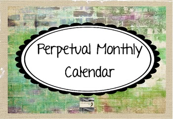 Perpetual Monthly Calendar {Grunge}
