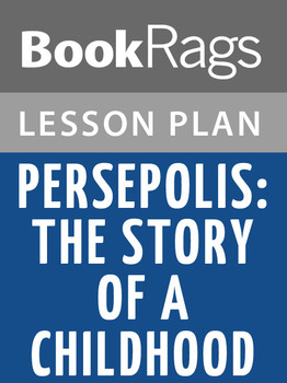 Persepolis: The Story of a Childhood Lesson Plans