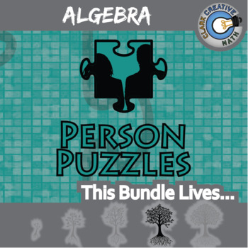 Person Puzzles - ALGEBRA BUNDLE - 55 Topics, 55 Worksheets