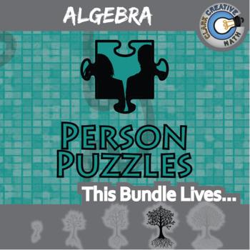 Person Puzzles - ALGEBRA BUNDLE - 55+ Topics, 55+ Worksheets