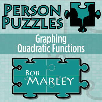 Person Puzzle -- Graphing Quadratic Functions - Bob Marley