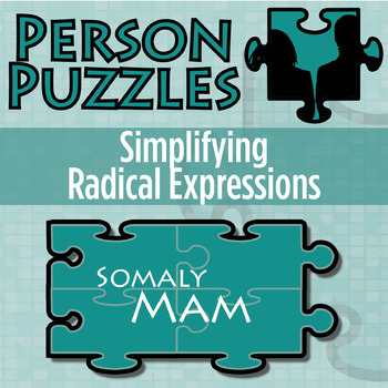 Person Puzzle -- Simplifying Radical Expressions - Somaly