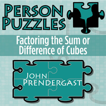 Person Puzzle -- Factoring the Sum or Difference of Cubes