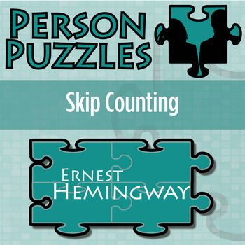 Person Puzzle -- Skip Counting - Ernest  Hemingway Worksheet