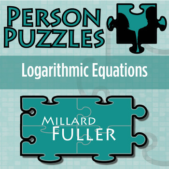 Person Puzzle -- Solving Logarithmic Equations - Millard F
