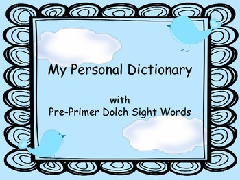 Personal Dictionary with PrePrimer Dolch Words