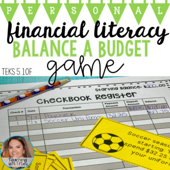 Personal Financial Literacy - Balance a Budget 5.10F 6.14C