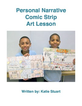 Personal Narrative Comic Strip Art and Writing Lesson!