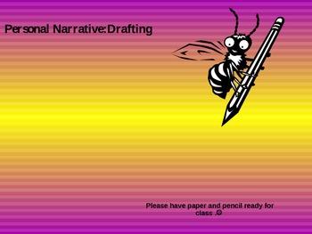 Personal Narrative Drafting