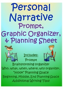 Personal Narrative Prompt, Graphic Organizer, and Planning Sheet