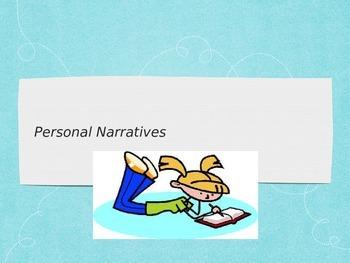 Personal Narrative Unit Presentation