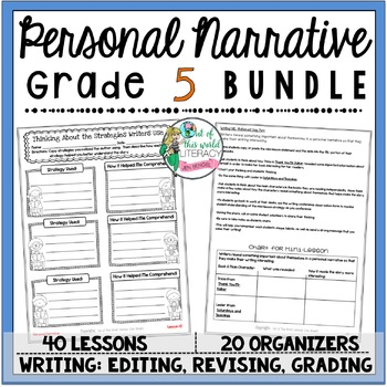 Personal Narrative Unit of Study: Grade 5 BUNDLE