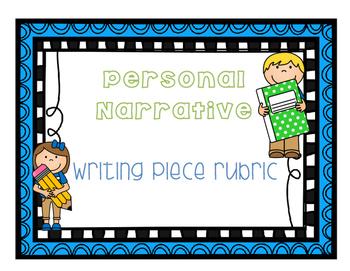 Personal Narrative Writing Piece Rubric