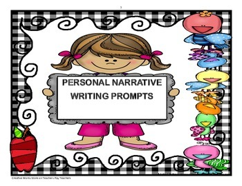 Personal Narrative Writing Prompts    (Back to School!)
