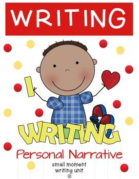 Personal Narrative Writing Unit!