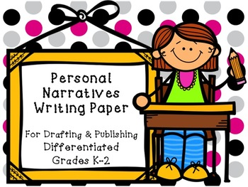 Personal Narratives Writing Paper