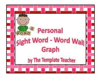 Personal Sight Words - Word Wall Template Graph Freebie
