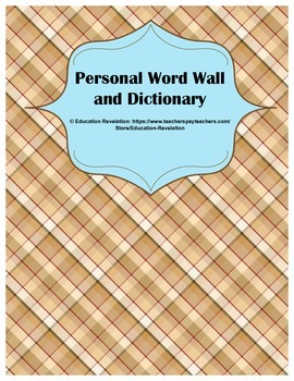 Personal Word Wall and Dictionary (Fry Words 1 - 300)