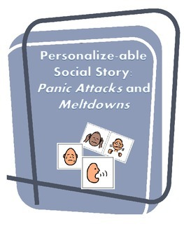 Personalize-able Social Story for Meltdown OR Tantrums