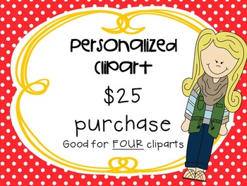 Personalized Clipart $25 **good for FOUR cliparts**