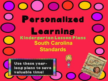 Personalized Learning Kindergarten Lesson Plans South Caro