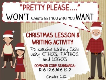 Persuasive Christmas Letter LESSON and ACTIVITY - Ethos, P
