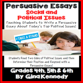 political persuasive essays Typography and political persuasive essay political persuasive essay overview: the political persuasive essay is an opportunity for you to take a stand on a.