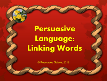 Persuasive Language: Linking Words