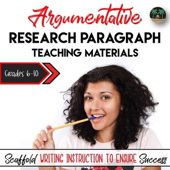 Persuasive Research Paragraph Instructional Materials