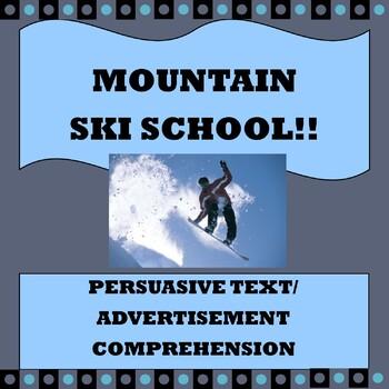 "Persuasive Text/ Advertisement Comprehension ""Mountain Ski"