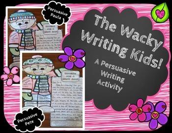 Persuasive Writing Activity-Wacky Writing Kids