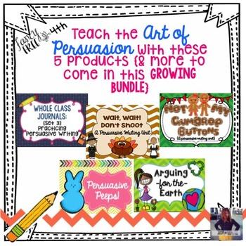 Persuasive Writing GROWING Bundle!