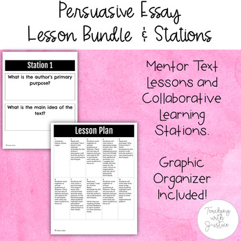 Persuasive Writing Lesson Bundle: Plans, Mentor Texts, Sta