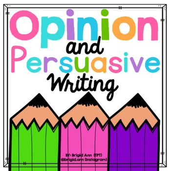 Opinion and Persuasive Writing Unit