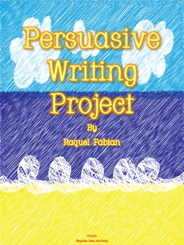 Persuasive Writing Project (Common Core - Writing: W.2.1)