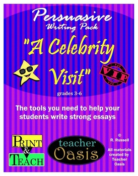"Persuasive Writing Prompt ""A Celebrity Visit"""