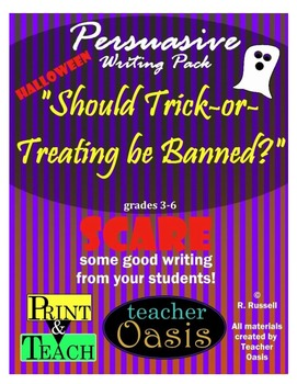 """Persuasive Writing Prompt """"Should Trick-or-Treating be Banned?"""""""
