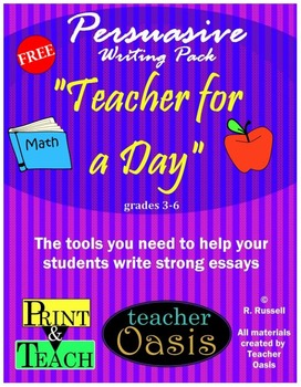 "Persuasive Writing Prompt ""Teacher for a Day"""