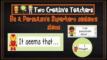 Persuasive Writing / Talk Stems Superhero Theme